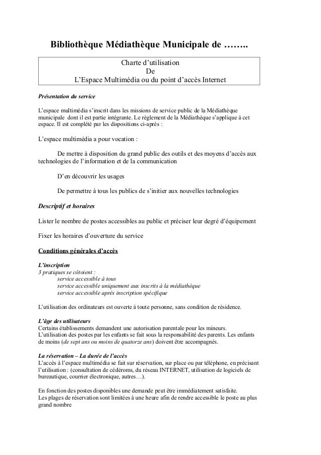 Bibliothèque Médiathèque Municipale de ……..  Charte d'utilisation  De  L'Espace Multimédia ou du point d'accès Internet  P...