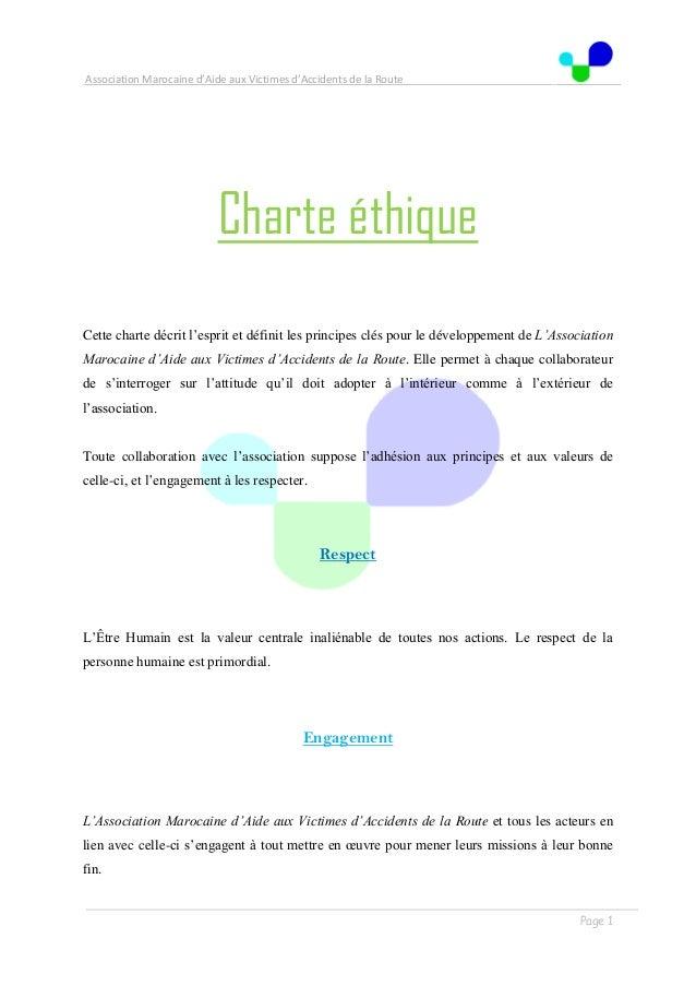 Association Marocaine d'Aide aux Victimes d'Accidents de la Route . . Page 1 Charte éthique Cette charte décrit l'esprit e...