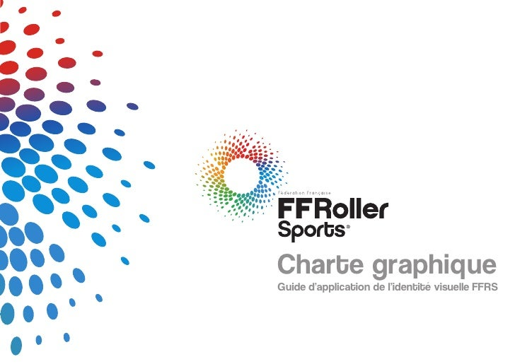 Charte graphiqueGuide dapplication de lidentité visuelle FFRS