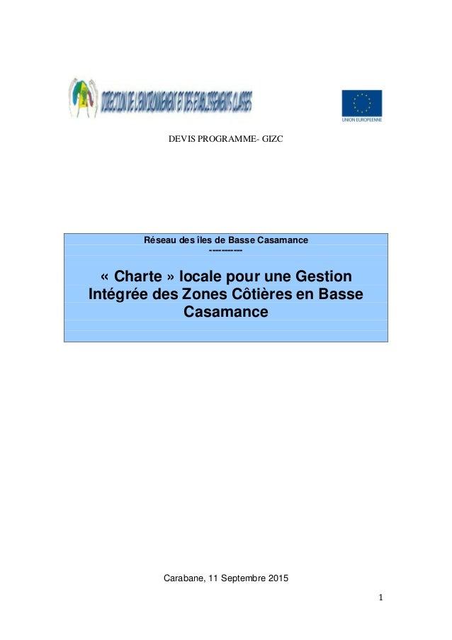 DEVIS PROGRAMME- GIZC Réseau des îles de Basse Casamance ----------- « Charte » locale pour une Gestion Intégrée des Zones...