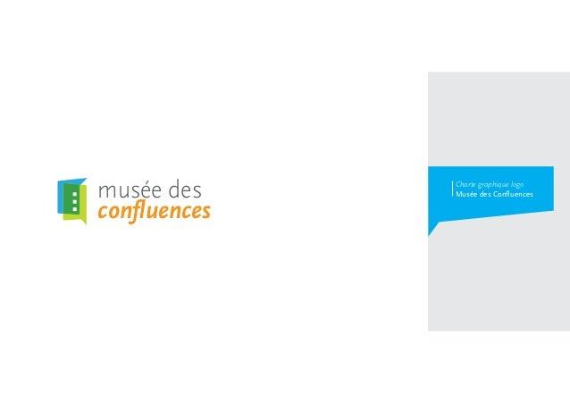 musée des    Charte graphique logo             Musée des Confluencesconfluences