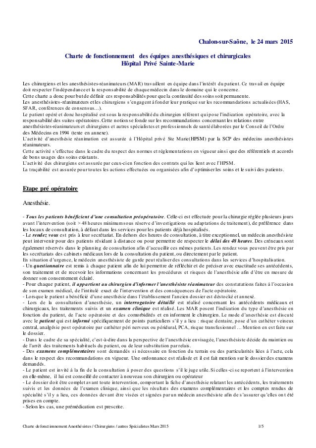 Charte de fonctionnement Anesthésistes / Chirurgiens / autres Spécialistes Mars 2015 1/5 Chalon-sur-Saône, le 24 mars 2015...