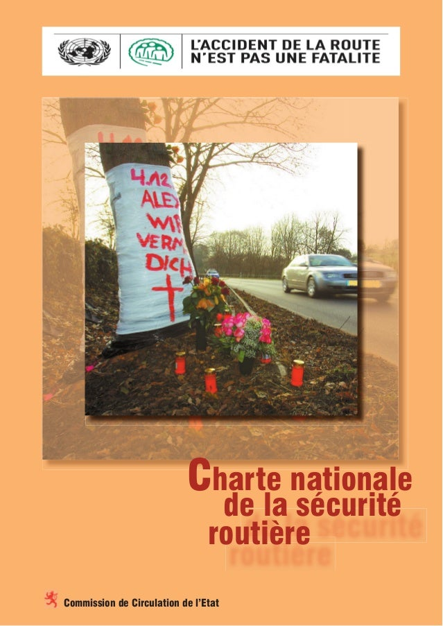 de la sécurité Charte nationale routière Commission de Circulation de l'Etat