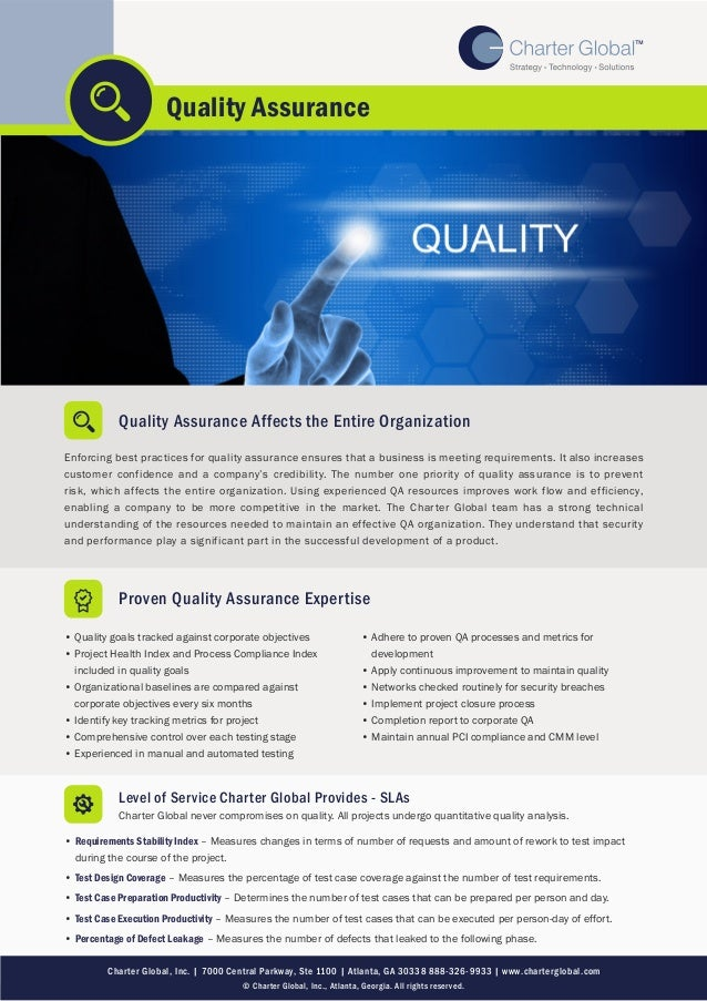 Quality Assurance Affects the Entire Organization Enforcing best practices for quality assurance ensures that a business i...