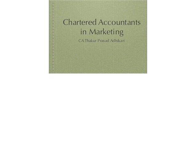 Chartered Accountants in Marketing CA Thakur Prasad Adhikari