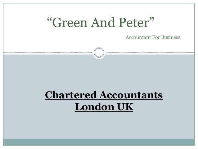"""Chartered Accountants London UK """"Green And Peter"""" Accountant For Business"""