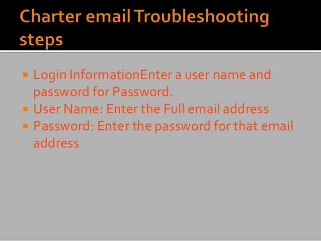  Login InformationEnter a user name and password for Password.  User Name: Enter the Full email address  Password: Ente...
