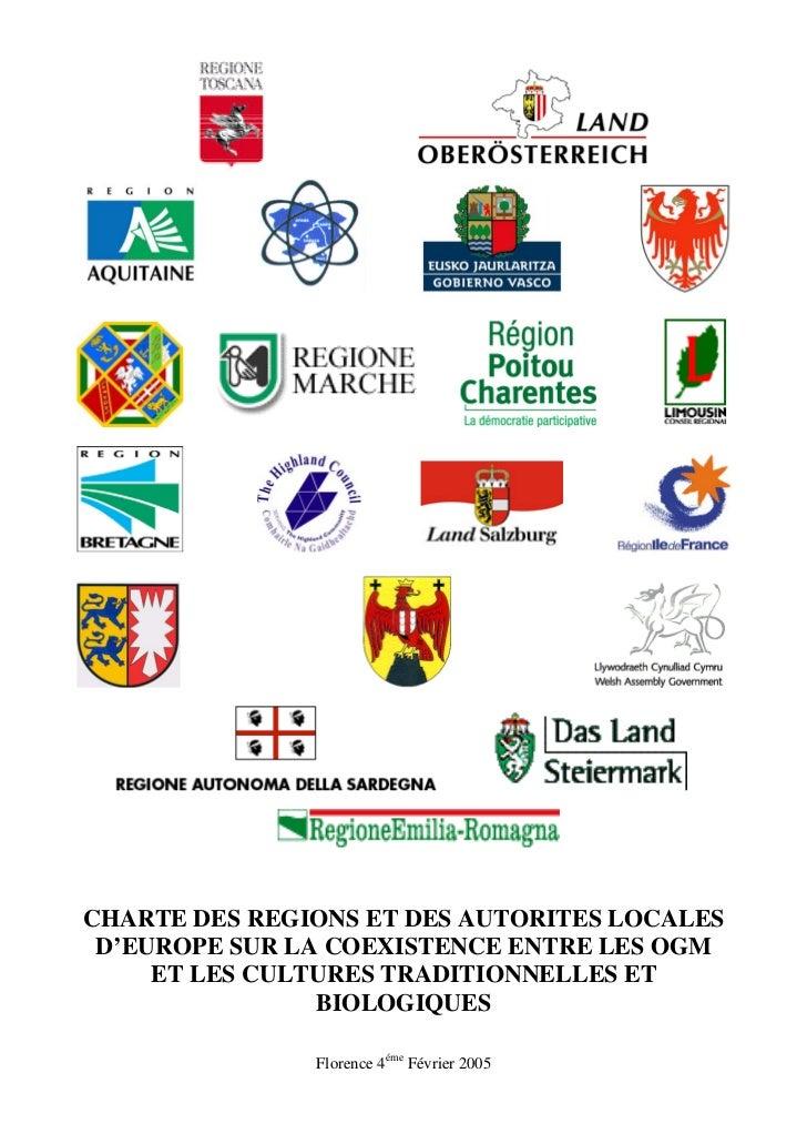 CHARTE DES REGIONS ET DES AUTORITES LOCALES D'EUROPE SUR LA COEXISTENCE ENTRE LES OGM     ET LES CULTURES TRADITIONNELLES ...