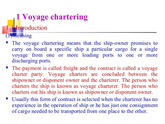 chartering description of basic charter party Basis 1 port to 1 port berth terms bundling this is the assembly of pieces of cargo, secured into one manageable unit this is a very flexible description, a rule charter party charterers pay dues carriage paid to customary quick despatch cargo remaining on board crane centistoke container fitted d daps.