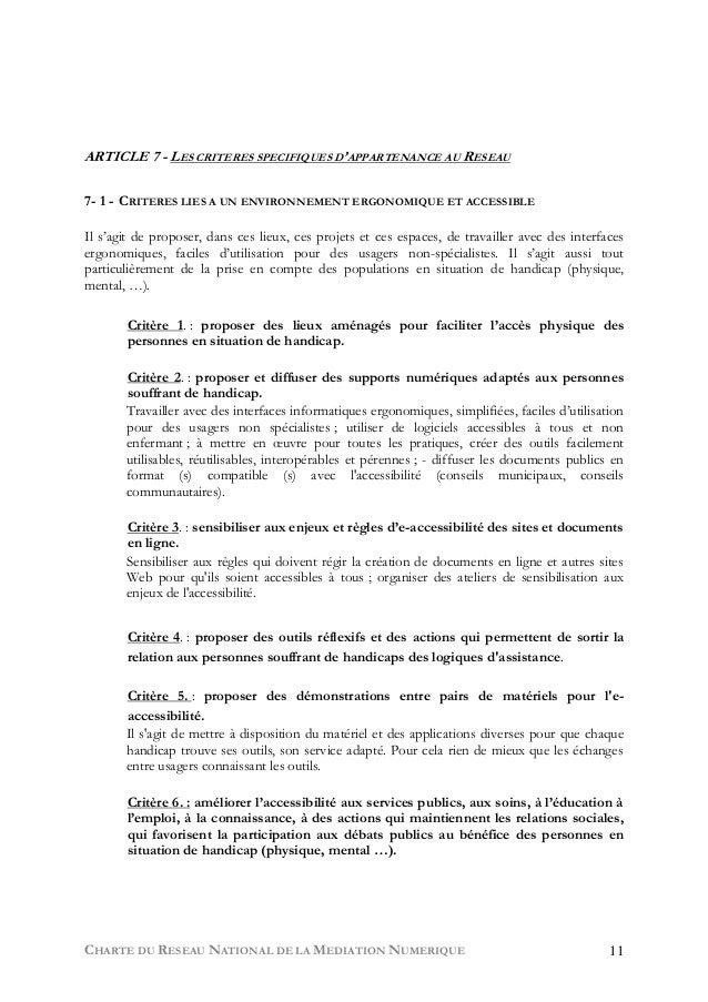 CHARTE DU RESEAU NATIONAL DE LA MEDIATION NUMERIQUE 11 ARTICLE 7 - LES CRITERES SPECIFIQUES D'APPARTENANCE AU RESEAU 7- 1 ...
