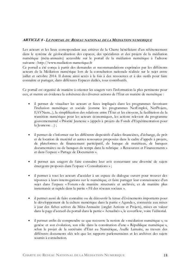CHARTE DU RESEAU NATIONAL DE LA MEDIATION NUMERIQUE 18 ARTICLE 8 - LE PORTAIL DU RESEAU NATIONAL DE LA MEDIATION NUMERIQUE...
