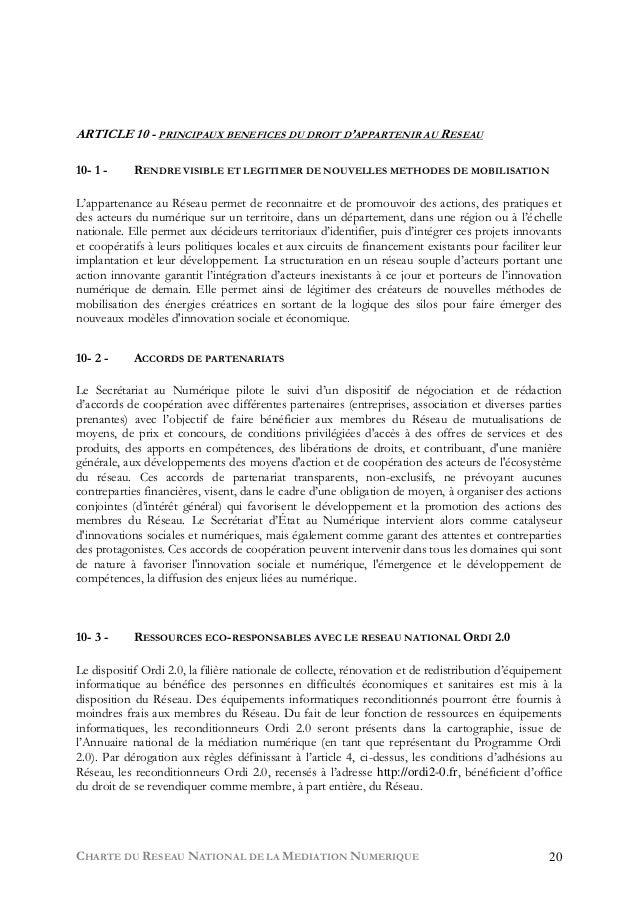 CHARTE DU RESEAU NATIONAL DE LA MEDIATION NUMERIQUE 20 ARTICLE 10 - PRINCIPAUX BENEFICES DU DROIT D'APPARTENIR AU RESEAU 1...