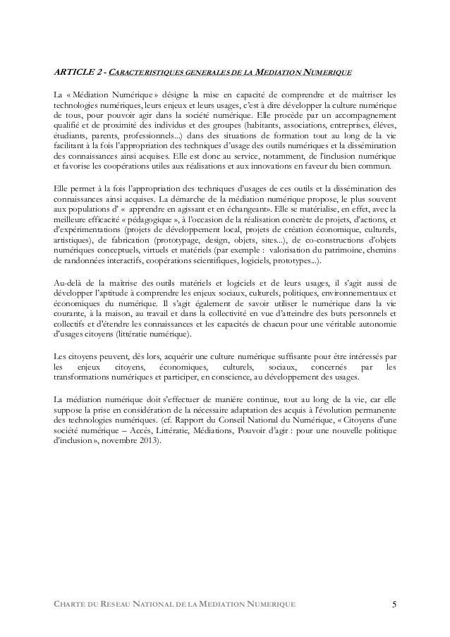CHARTE DU RESEAU NATIONAL DE LA MEDIATION NUMERIQUE 5 ARTICLE 2 - CARACTERISTIQUES GENERALES DE LA MEDIATION NUMERIQUE La ...