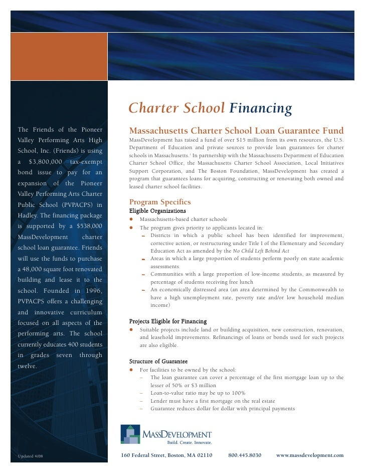Charter School Financing The Friends of the Pioneer           Massachusetts Charter School Loan Guarantee Fund Valley Perf...