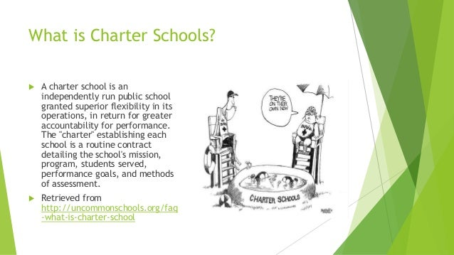 essay on charter schools To start a charter school, principal must apply to the state school inspection if the school meets the requirements and is approved by the school inspectorate, it receives the contribution from the student home communities.