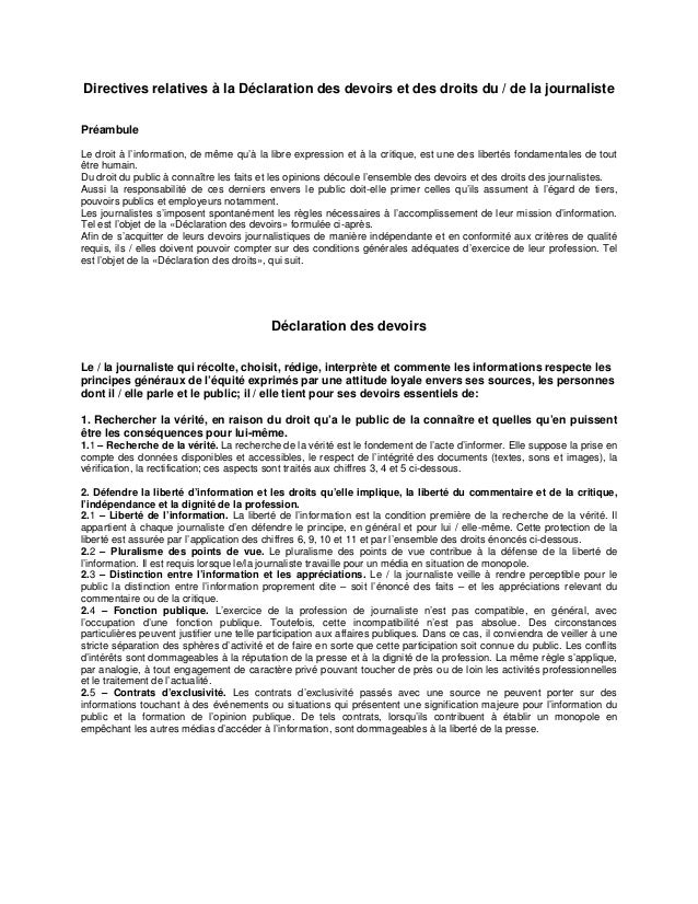 Directives relatives à la Déclaration des devoirs et des droits du / de la journaliste Préambule Le droit à l'information,...