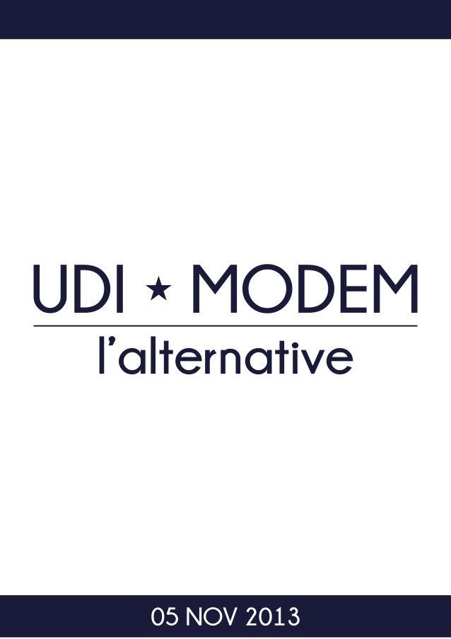 Nous, responsables des forces du Centre, présidents du MoDem (Mouvement démocrate) et de l'UDI (Union des Démocrates et In...