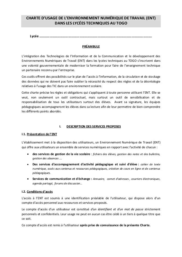 CHARTE D'USAGE DE L'ENVIRONNEMENT NUMÉRIQUE DE TRAVAIL (ENT) DANS LES LYCÉES TECHNIQUES AU TOGO Lycée …………………………….……………………...