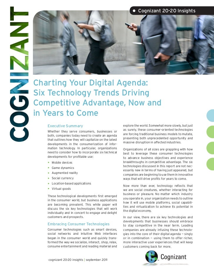 • Cognizant 20-20 InsightsCharting Your Digital Agenda:Six Technology Trends DrivingCompetitive Advantage, Now andin Years...