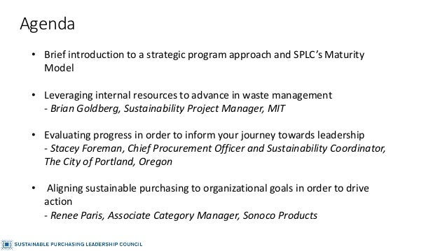 • Brief introduction to a strategic program approach and SPLC's Maturity Model • Leveraging internal resources to advance ...