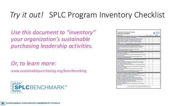 """Try it out! SPLC Program Inventory Checklist Use this document to """"inventory"""" your organization's sustainable purchasing l..."""