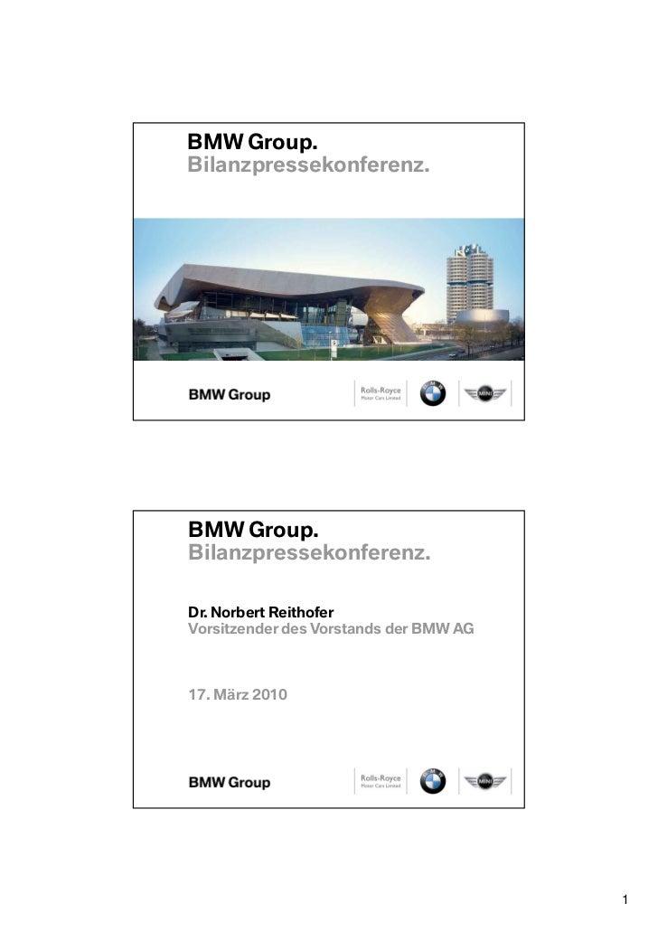 BMW Group.Bilanzpressekonferenz.BMW Group.Bilanzpressekonferenz.Dr. Norbert ReithoferVorsitzender des Vorstands der BMW AG...