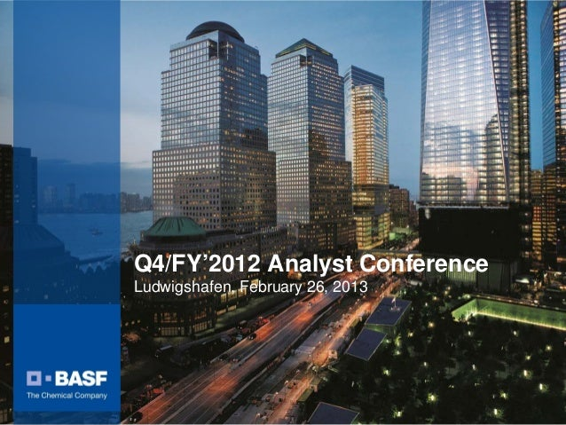 Q4/FY'2012 Analyst ConferenceLudwigshafen, February 26, 2013