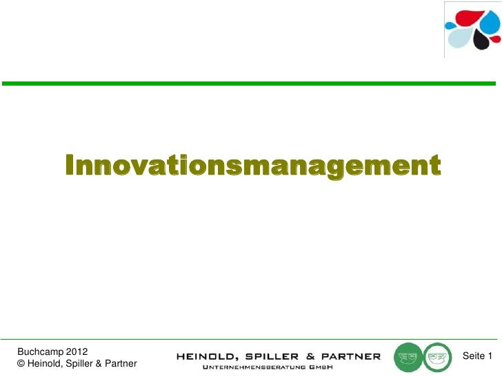 InnovationsmanagementBuchcamp 2012                     Seite 1© Heinold, Spiller & Partner