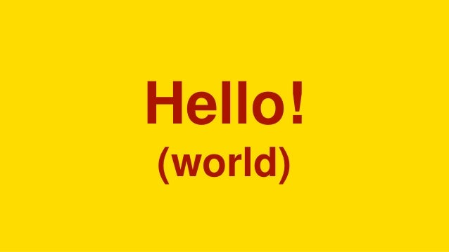 Hello! (world)