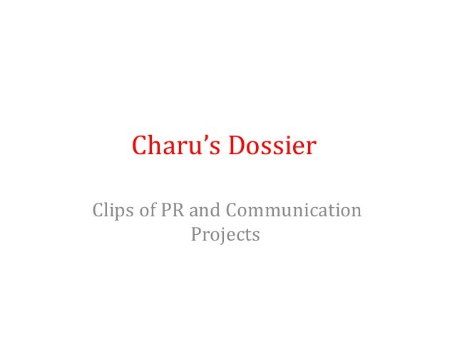 Charu's Dossier Clips of PR and Communication Projects