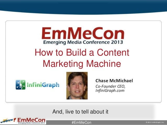 Page 1 © 2013 InfiniGraph, Inc.#EmMeConClick to edit Master title styleChase McMichaelCo-Founder CEO,InfiniGraph.comAnd, l...