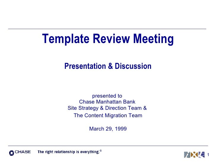Template Review Meeting Presentation & Discussion presented to  Chase Manhattan Bank  Site Strategy & Direction Team &  Th...