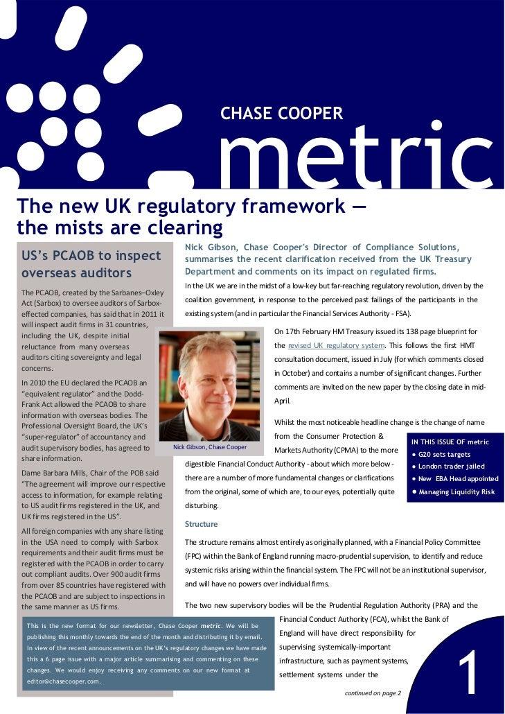 metric                                                                     CHASE COOPERThe new UK regulatory framework —th...