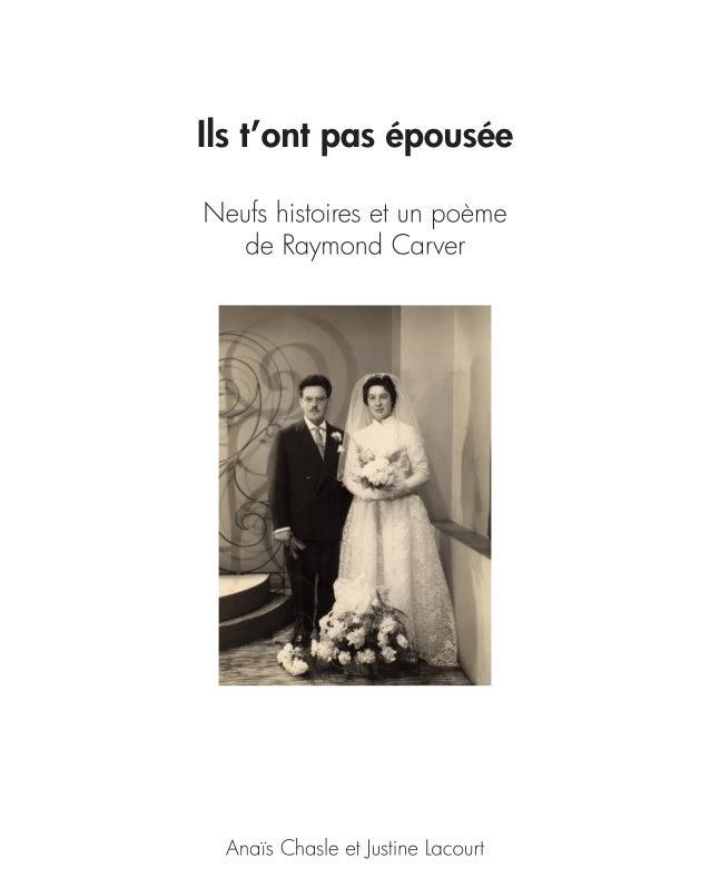 Ils ne t'ont pas épousée, par Anaïs Chasle et Justine Lacourt