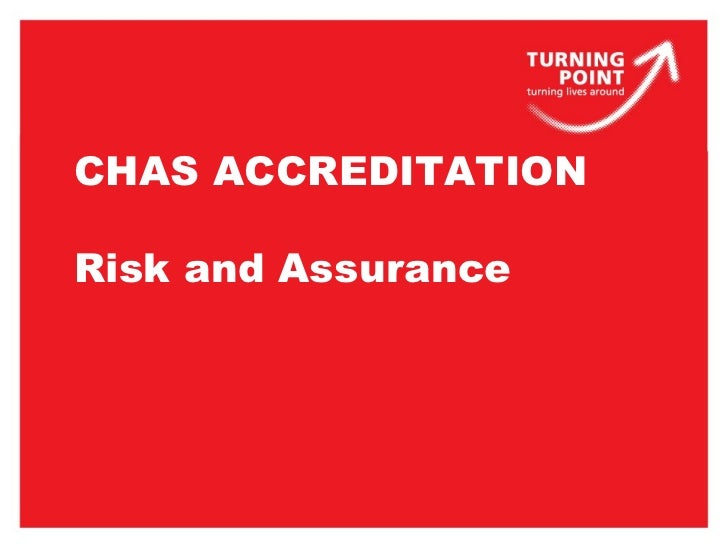 New Internal Quality Assessment Tool (IQAT) Methodology  Risk and Assurance September 2010 CHAS ACCREDITATION Risk and Ass...