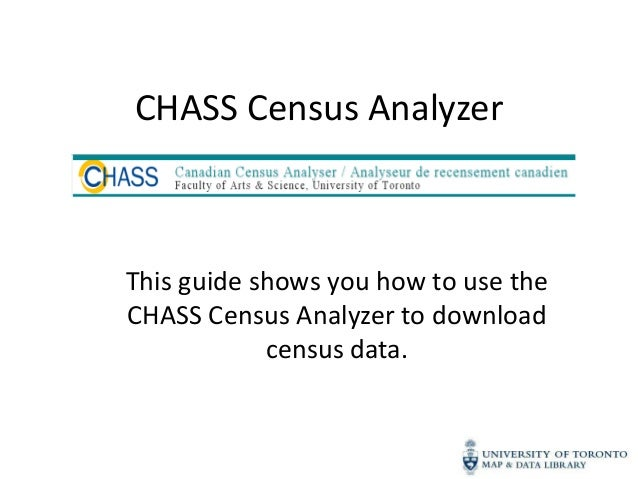 CHASS Census AnalyzerThis guide shows you how to use theCHASS Census Analyzer to download            census data.