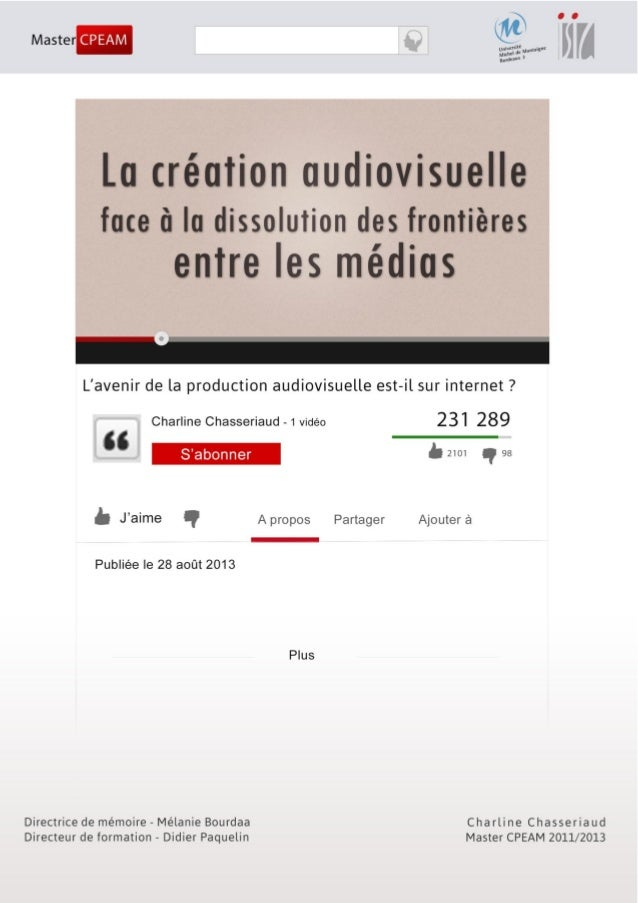 1 L'avenir de la production audiovisuelle est-il sur internet ? - Charline Chasseriaud- Master CPEAM