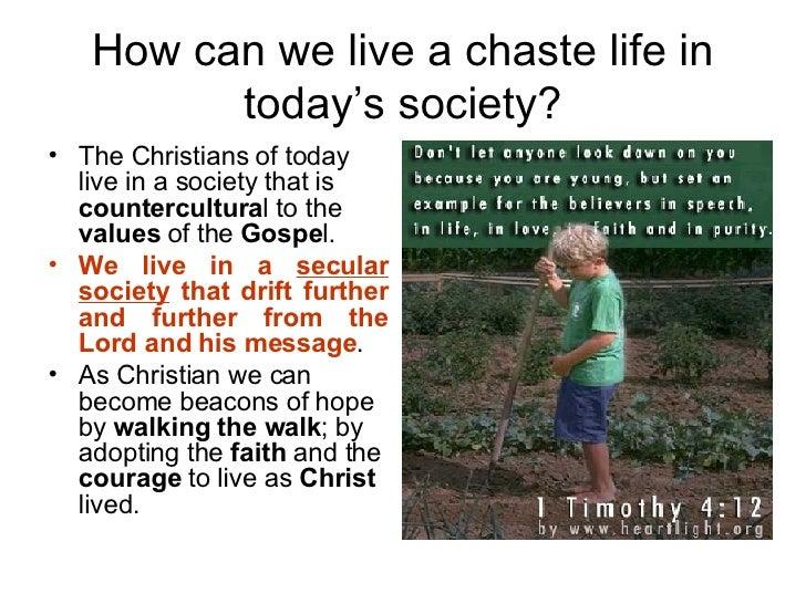 Chaste living