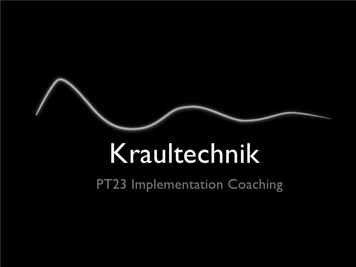 Kraultechnik PT23 Implementation Coaching