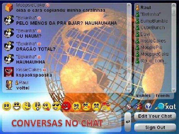 CONVERSAS NO CHAT<br />