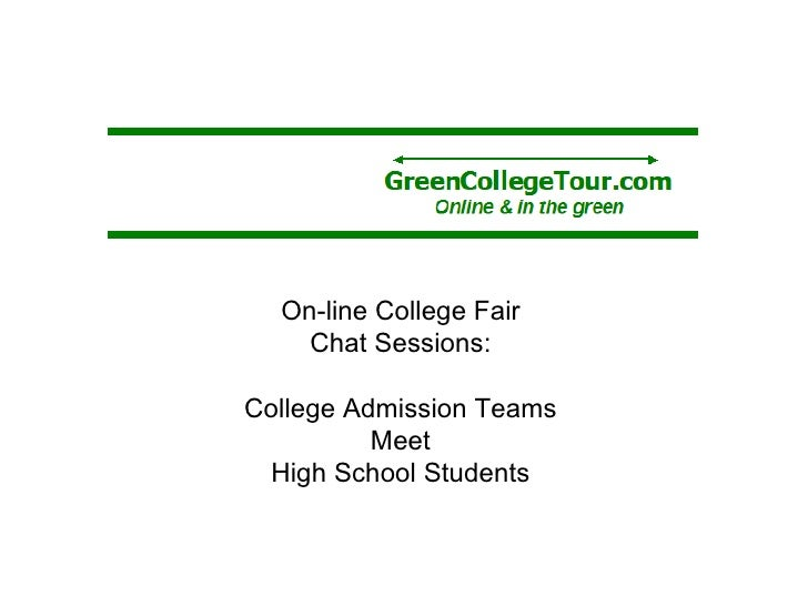 On-line College Fair Chat Sessions: College Admission Teams Meet High School Students