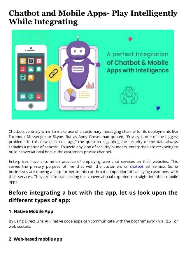 Chatbot and mobile apps play intelligently while integrating