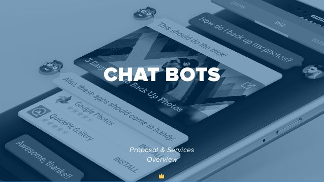 CHAT BOTS Proposal & Services Overview