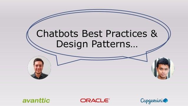 Chatbots Best Practices & Design Patterns…