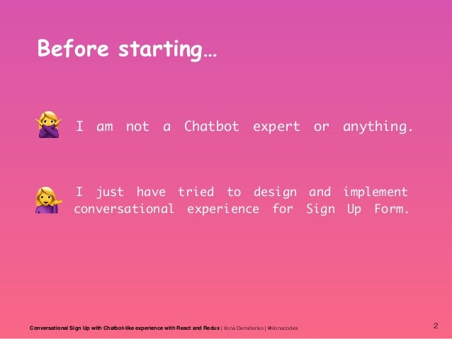 Conversational Sign Up with Chatbot-like experience with React and Redux Slide 2