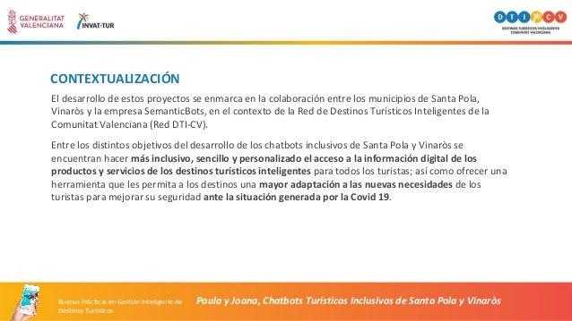 CONTEXTUALIZACIÓN El desarrollo de estos proyectos se enmarca en la colaboración entre los municipios de Santa Pola, Vinar...