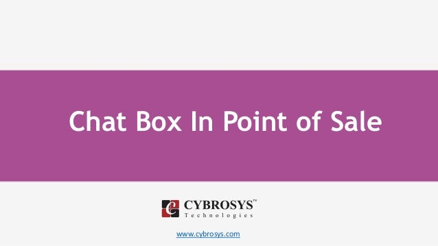 www.cybrosys.com Chat Box In Point of Sale