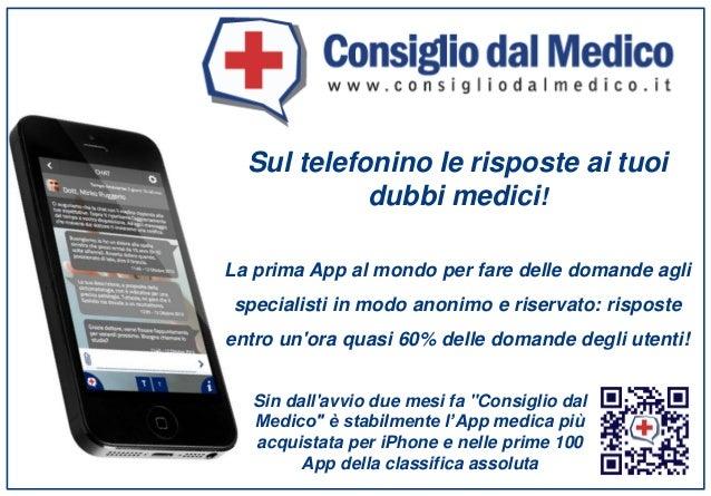 Sul telefonino le risposte ai tuoi dubbi medici! La prima App al mondo per fare delle domande agli specialisti in modo ano...