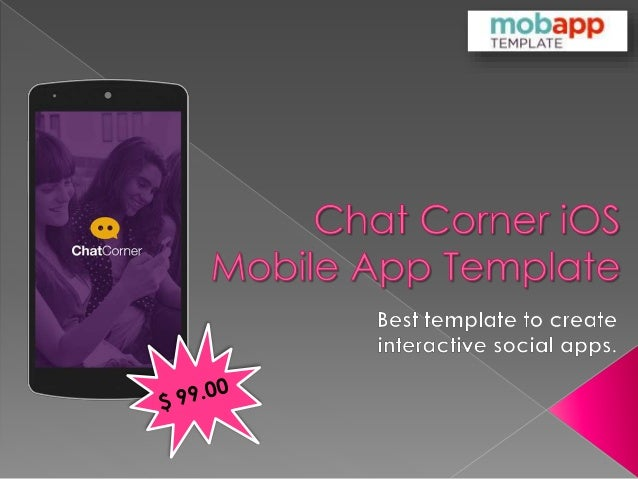 Most Interactive iOS Apps Template - Chat Corner Only at $99