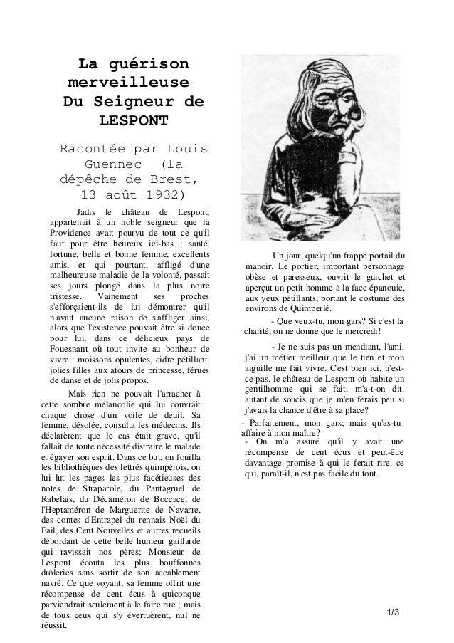 La guérison merveilleuse Du Seigneur de LESPONT Racontée par Louis Guennec (la dépêche de Brest, 13 août 1932) Jadis le ch...